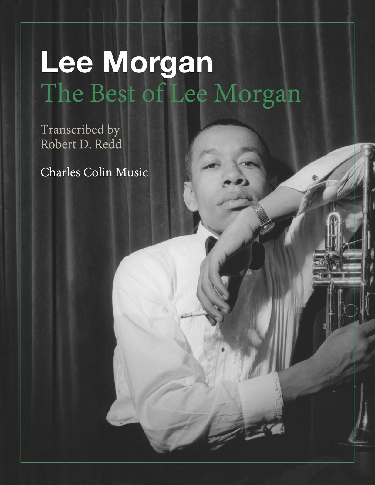 Lee Morgan Sidewinder Transcription The Best Of Lee Morgan Transcriptions By Morgan Lee Qpress