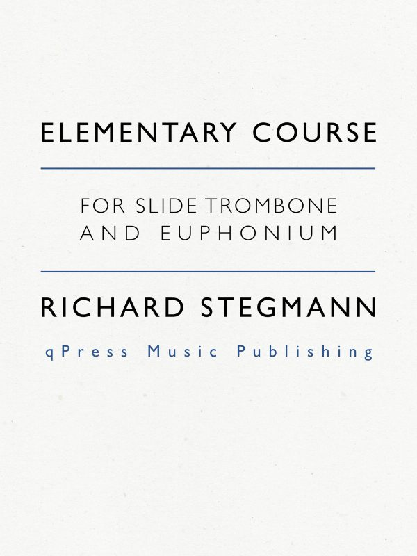 Stegmann, Elementary Course for Slide Trombone and Euphonium