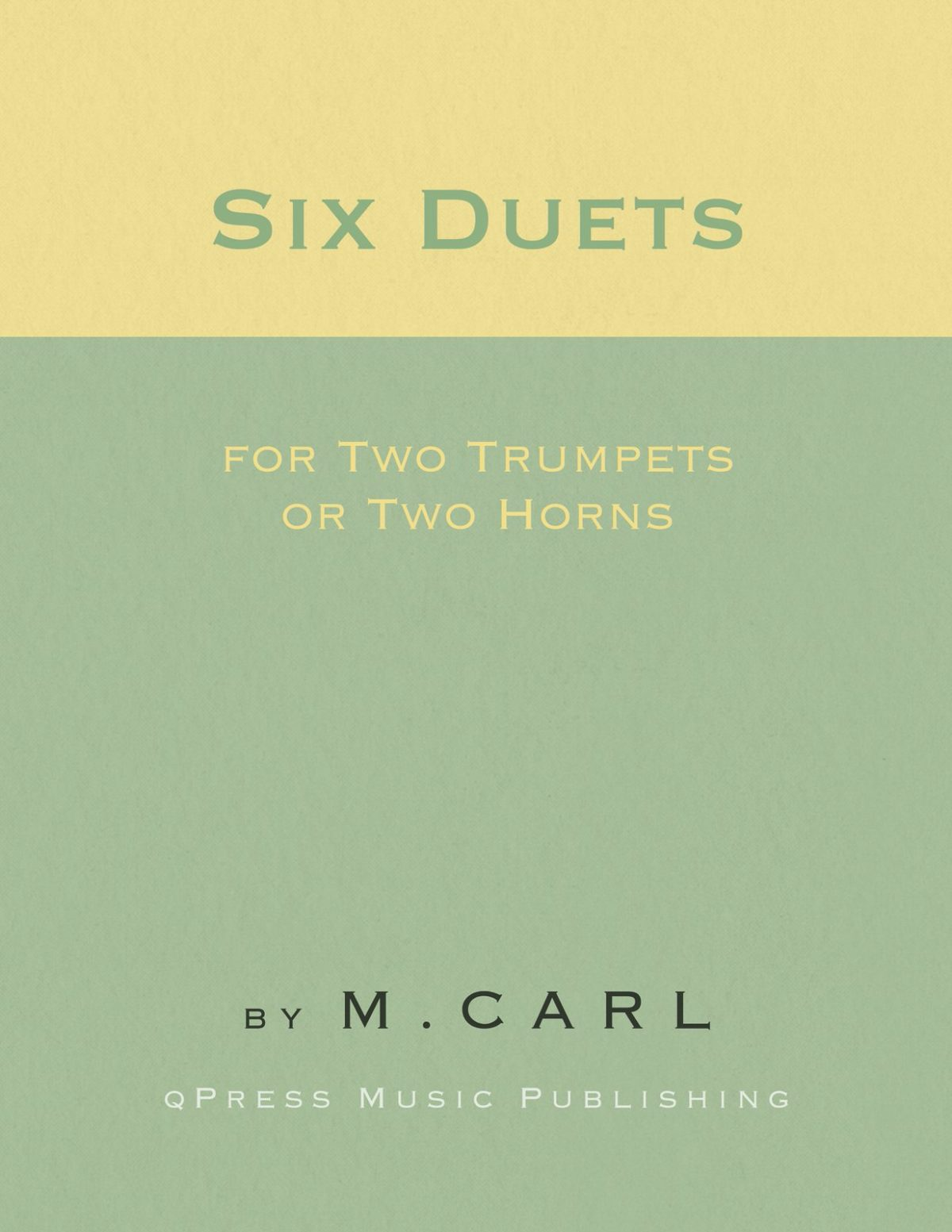 Carl, Six Duets for Two Horns or Trumpets-p01