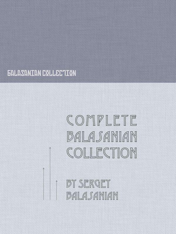 Complete Balasanian Collection