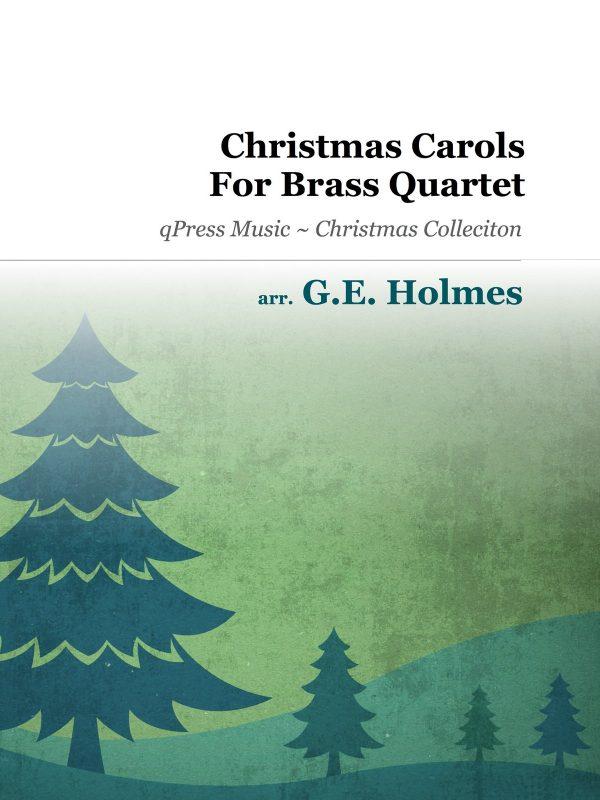 Holmes, GE, Christmas Carols for Brass Quartet-p01