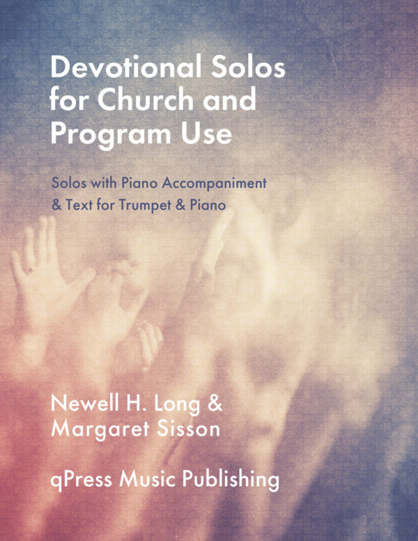 Devotional Solos for Church and Program Use (Trumpet and Piano)