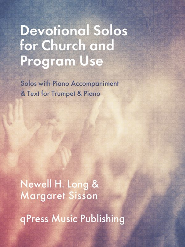 Long, Devotional Solos for Church and Program Use (Trumpet and Piano)