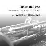 Whistler-Hummel, Ensemble Time Quartets for Trumpet, Flute, Violin-p01