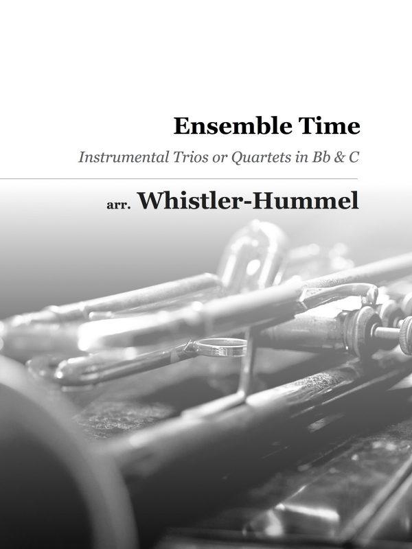 Whistler-Hummel, Ensemble Time Quartets for Trumpet, Flute, Violin-p01