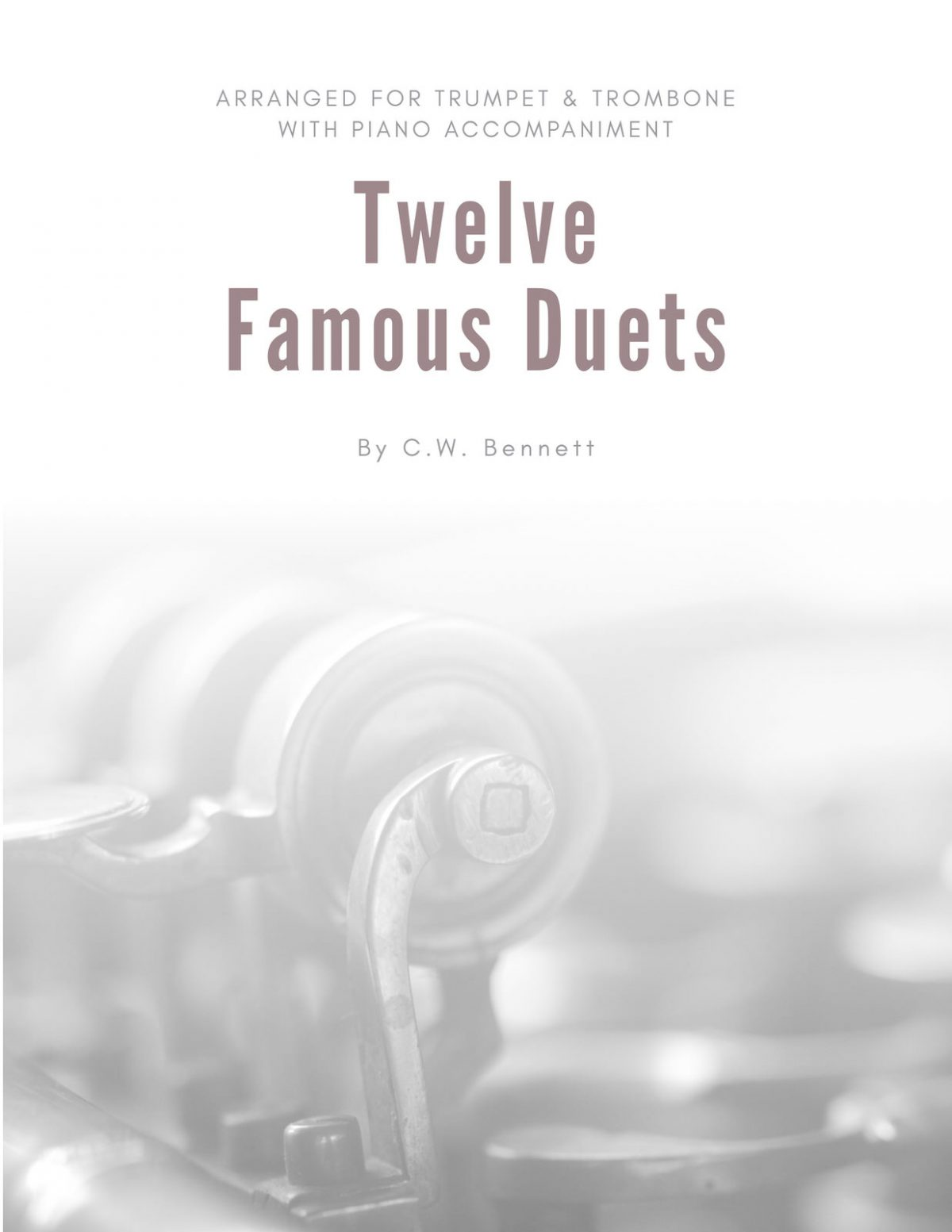 Bennet, Twelve Famous Duets for Cornet & Trombone