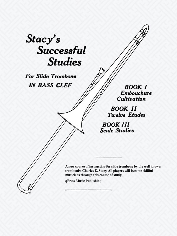 Stacy, Stacy's successful studies for trombone-p01