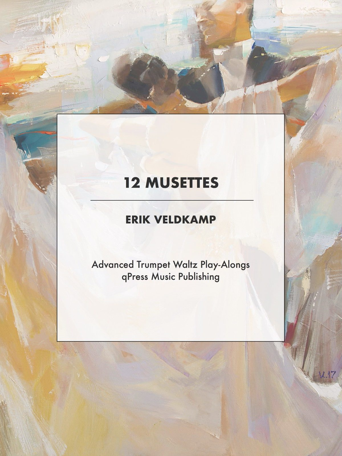 Veldkamp, 12 Musettes for the advanced trumpet player-p01