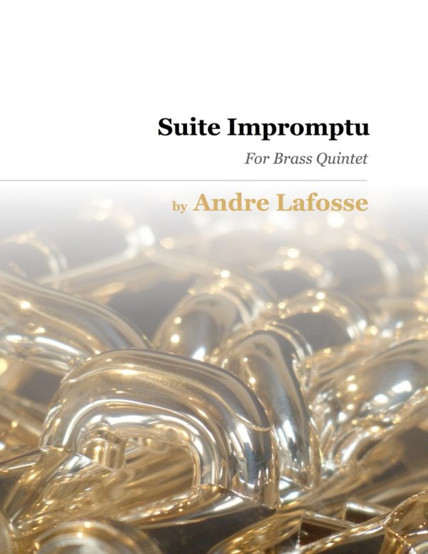 Suite Impromptu for Brass Quintet