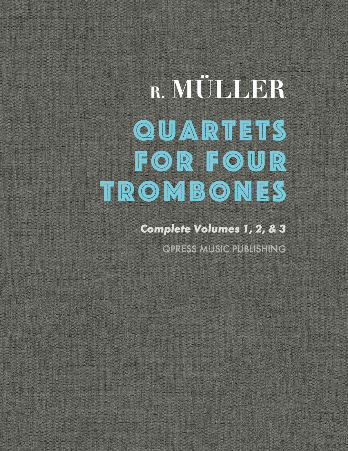 Muller, Quartets for Trombone Cover-p1