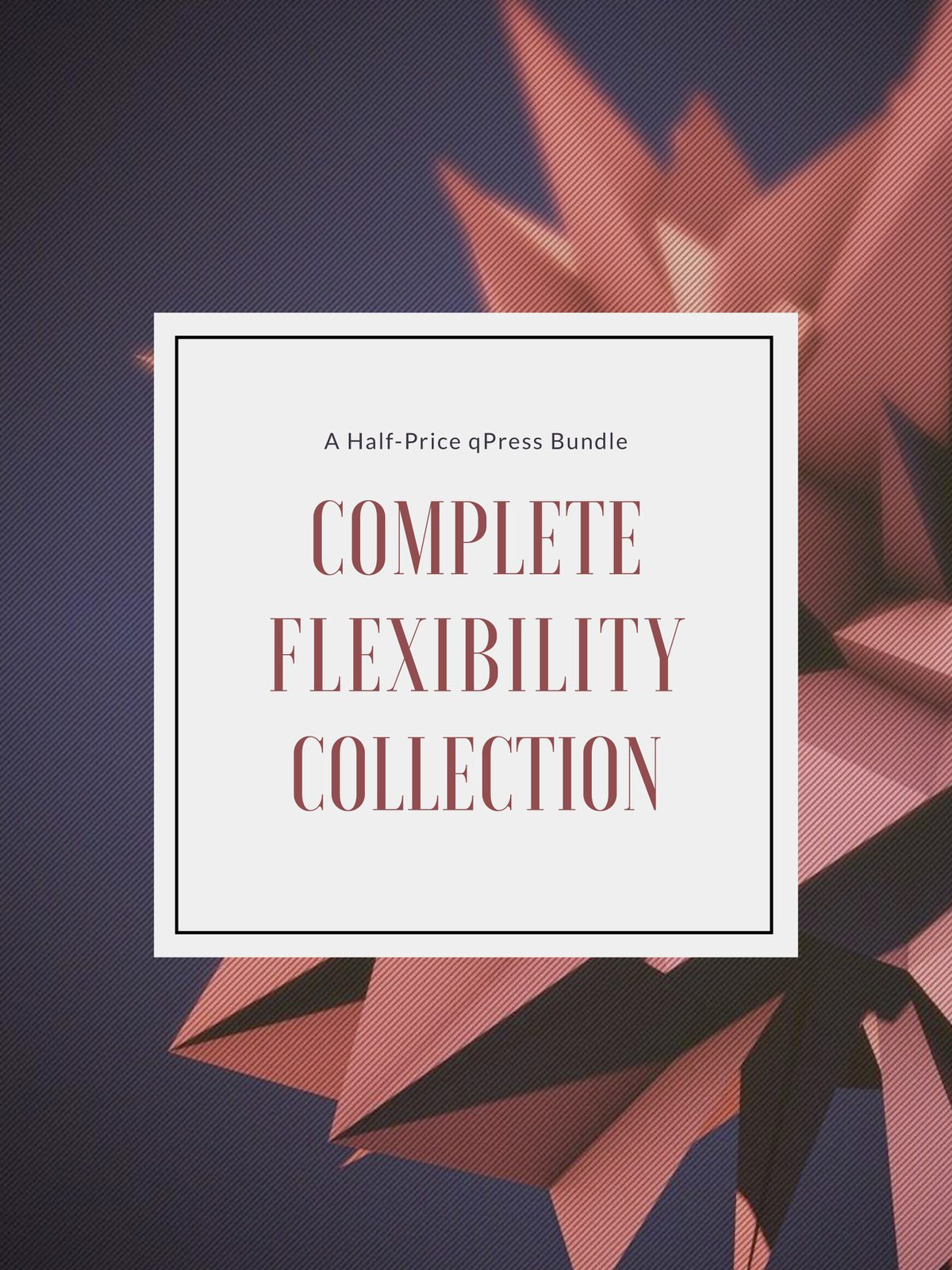 Complete Flexibility Cover