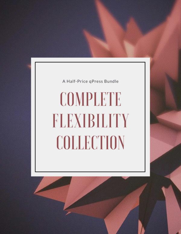 Complete Flexibility Bundle