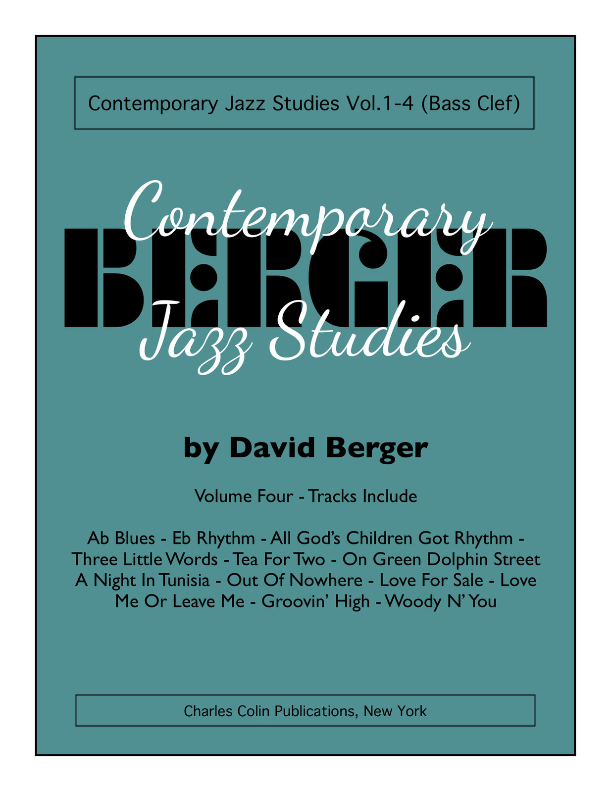 Berger, Contemporary Jazz Studies Vol.4 (Bass Clef)