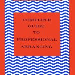 Dellaira, Angelo, The Complete Guide to Professional Arranging-p001
