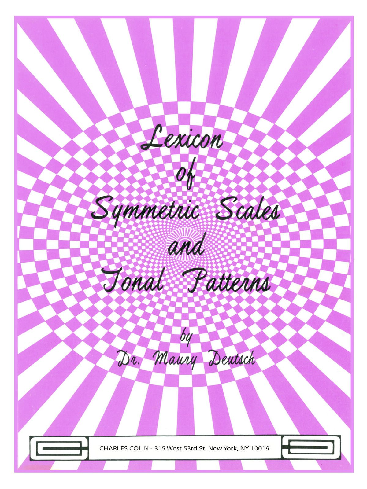 Deutsch, Lexicon of Symmetric Scales and Tonal Patterns