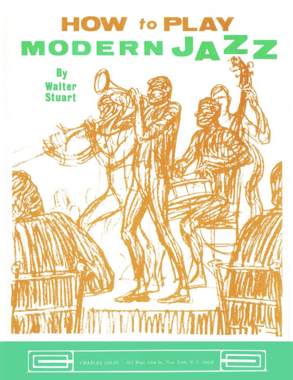 How to Play Modern Jazz