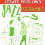 Stuart, Walter, Create Your Own Jazz Phrases-p01