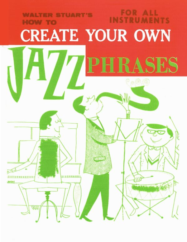 Create Your Own Jazz Phrases