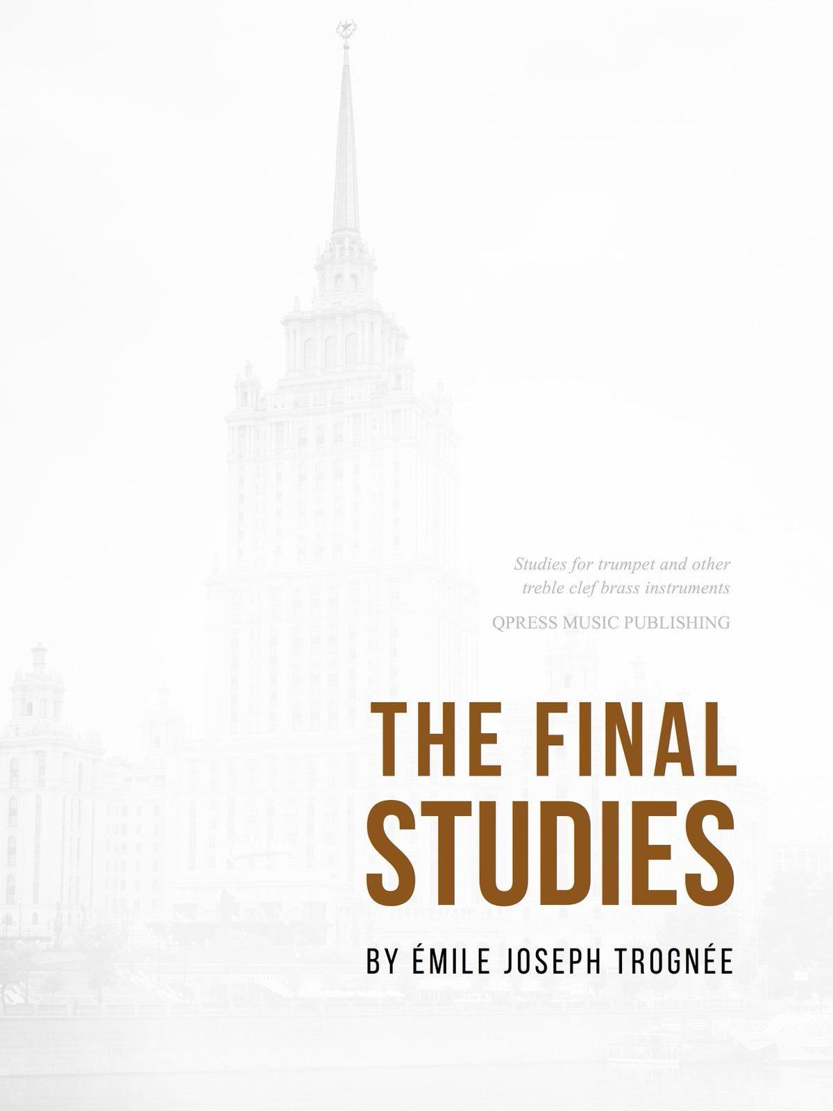 Trognee, Etudes Finales-p01