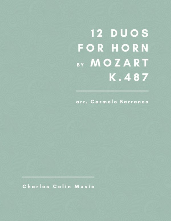 12 Duets for French Horn K.487