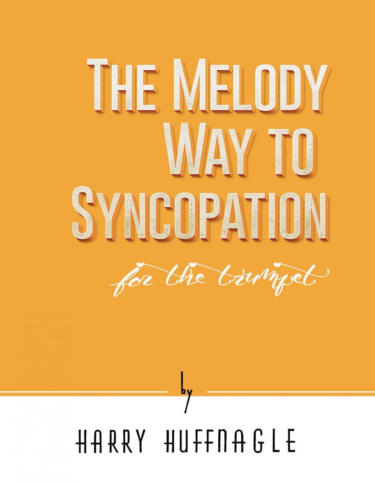 Huffnagle-Gornston, Melody Way to Syncopation-p01