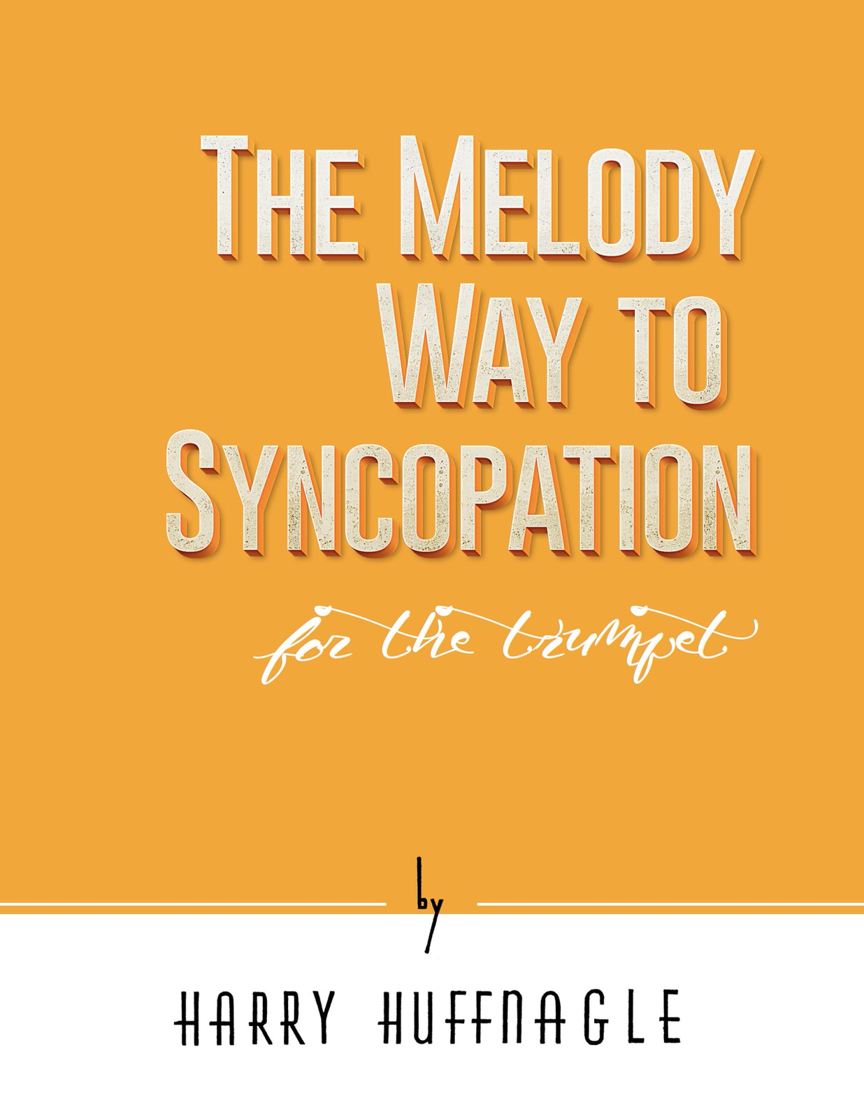 Huffnagle-Gornston, Melody Way to Syncopation-p01