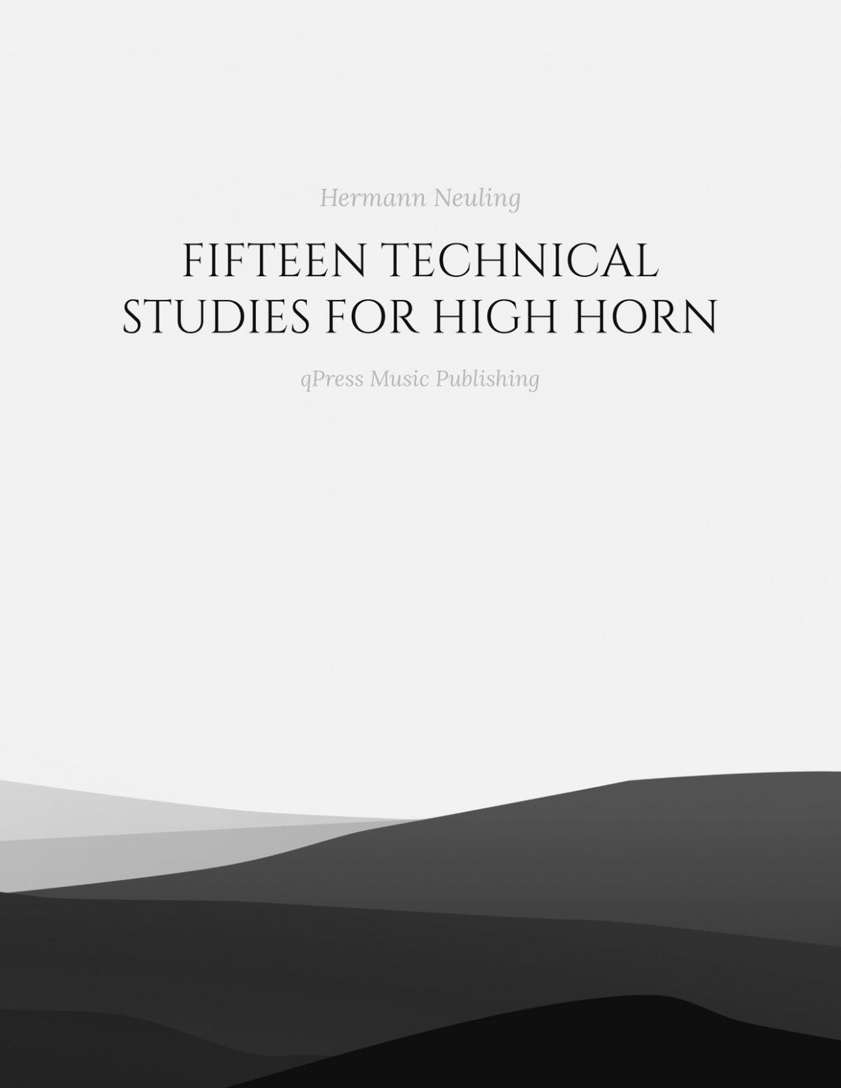 Neuling, 15 Technical Studies for High Horn