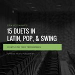 Veldkamp, 15 Duets in Pop, Swing, & Latin (Trombone)-p01