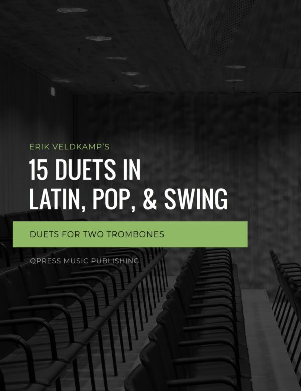 15 Duets in Latin, Pop, and Swing for Trombone