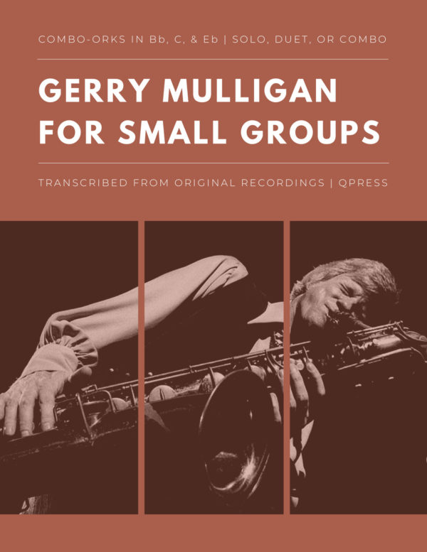 Gerry Mulligan for Small Groups (Combo-Orks)