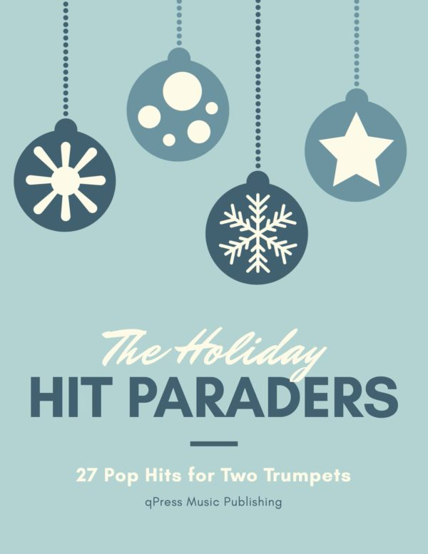 The Holiday Hit Paraders for Two Trumpets