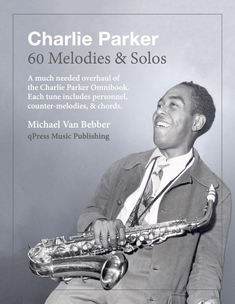 Charlie Parker's 60 Melodies & Solos
