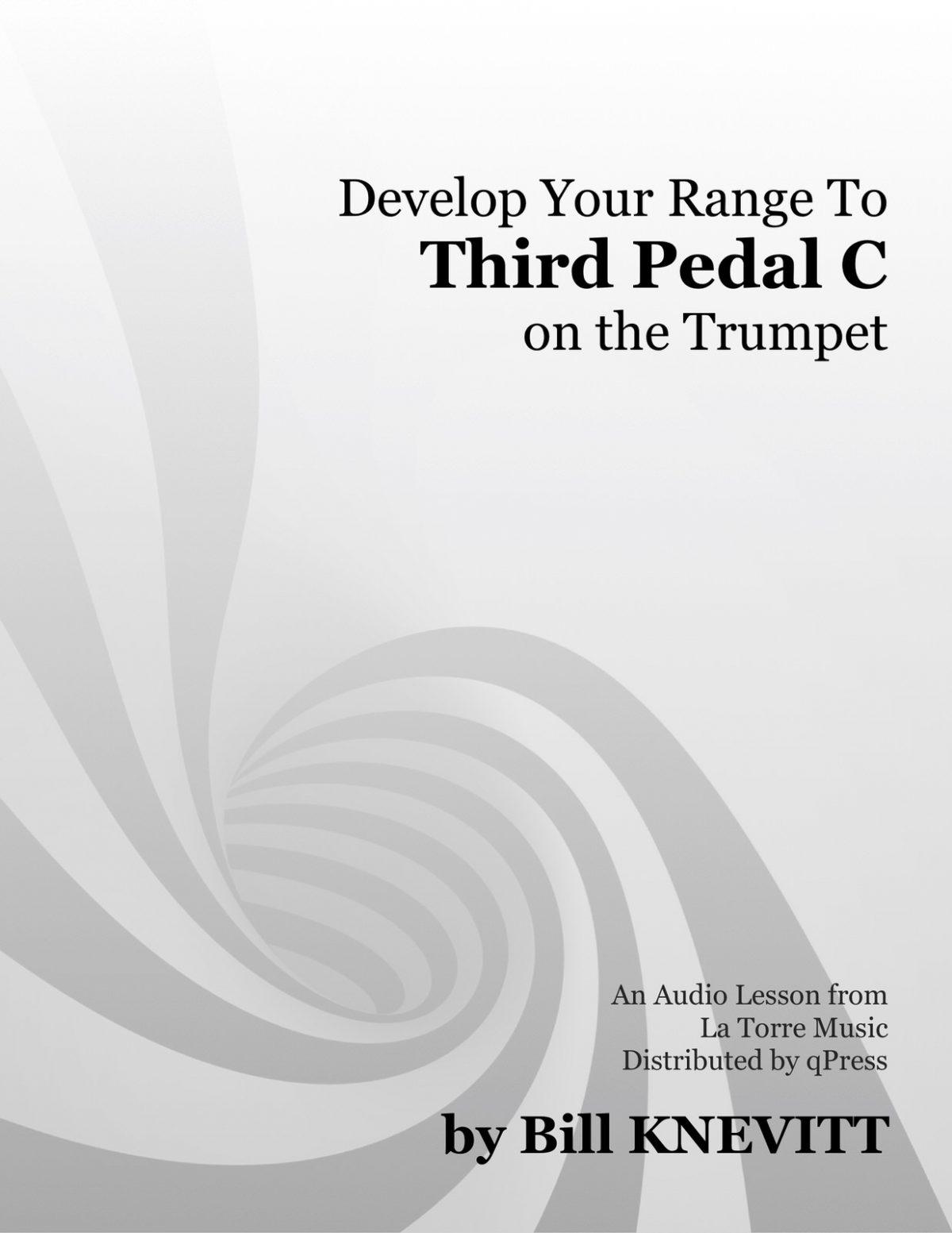 Knevitt, Develop Your Range to Third Pedal C