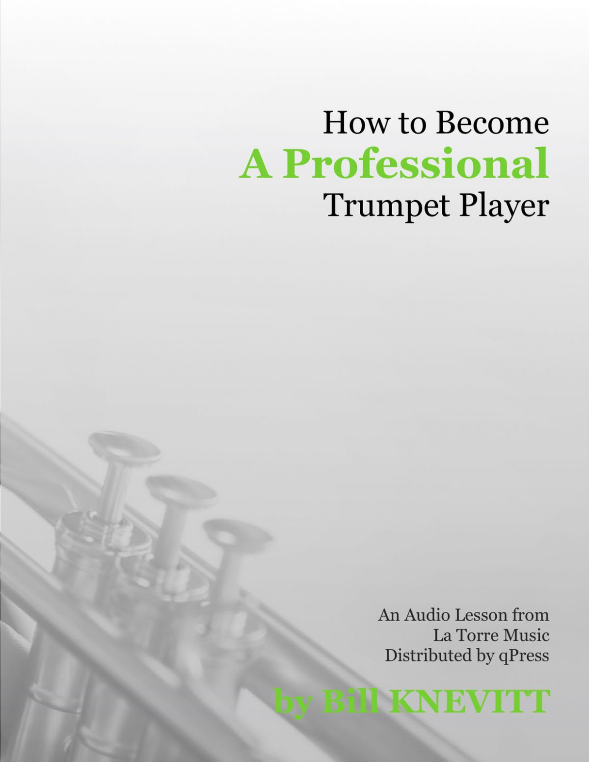 Knevitt, How to Become a Professional Trumpet Player