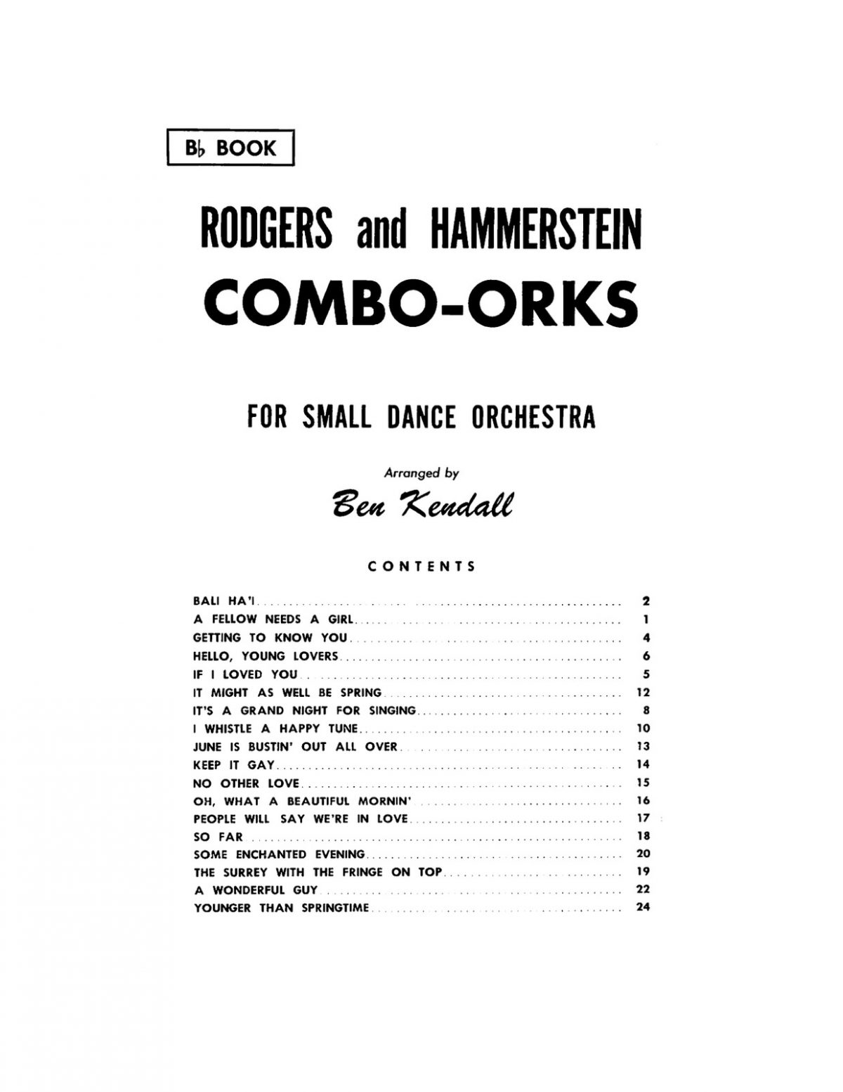 Rogers-Hammerstein, Combo Orks Bb-p03