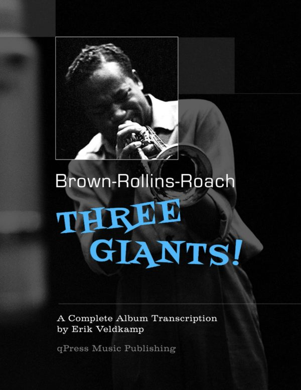 Three Giants with Sonny Rollins
