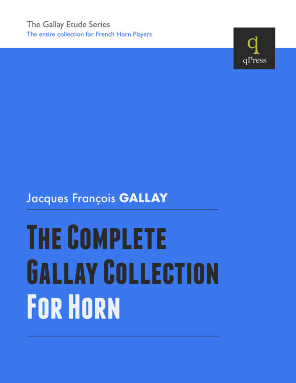 Complete Gallay Horn Collection