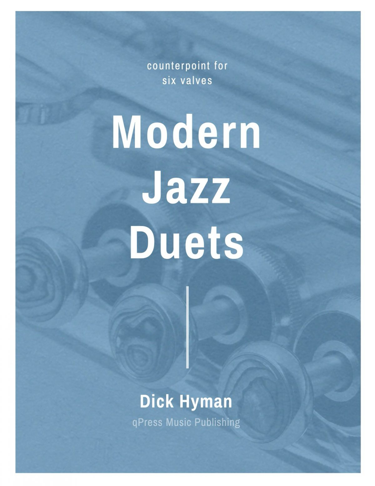 Hyman, Counterpoint for Six Valves, Modern Jazz Duets-p01