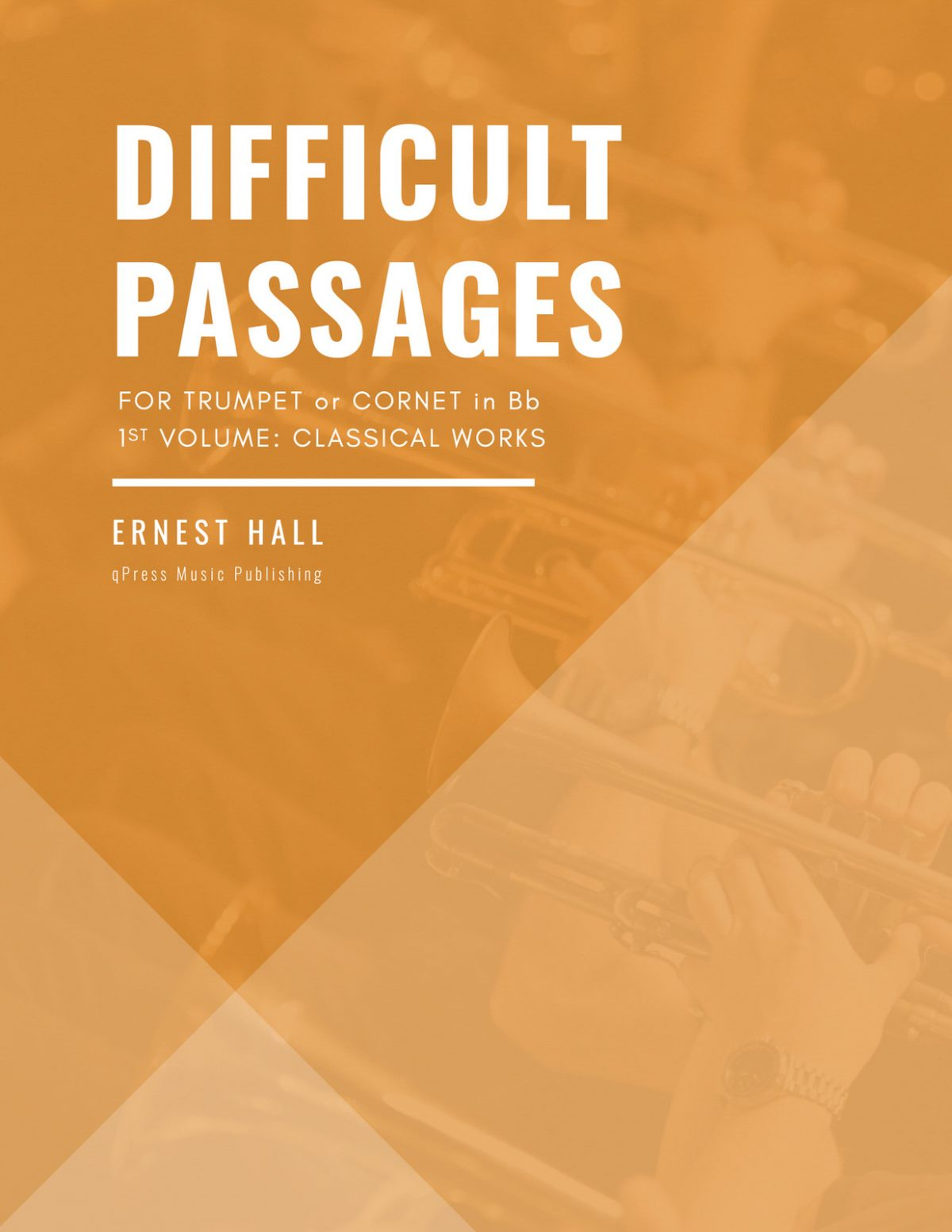 Hall, Difficult Passages for Trumpet or Cornet in Bb Vol 1-p01