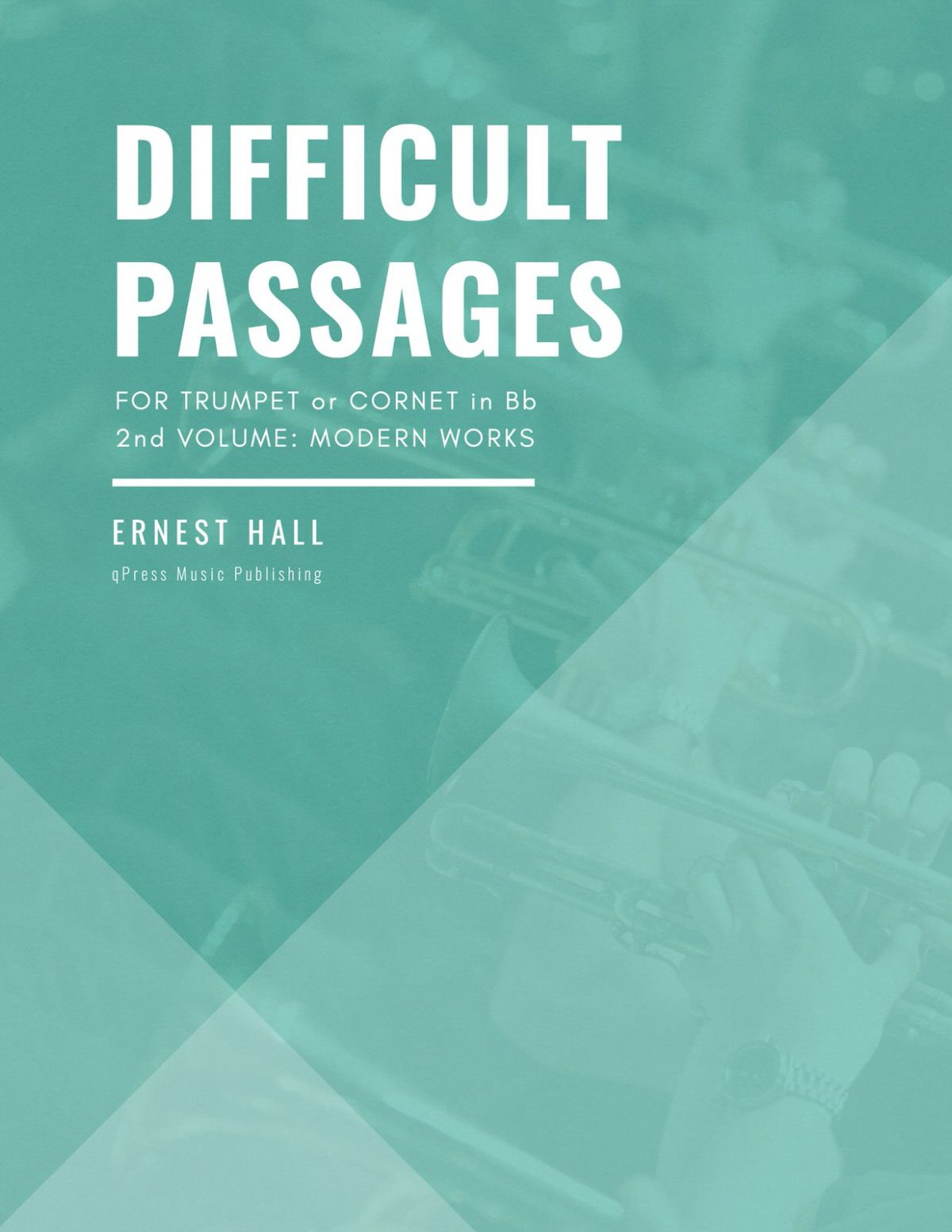 Hall, Difficult Passages for Trumpet or Cornet in Bb Vol 2-p01