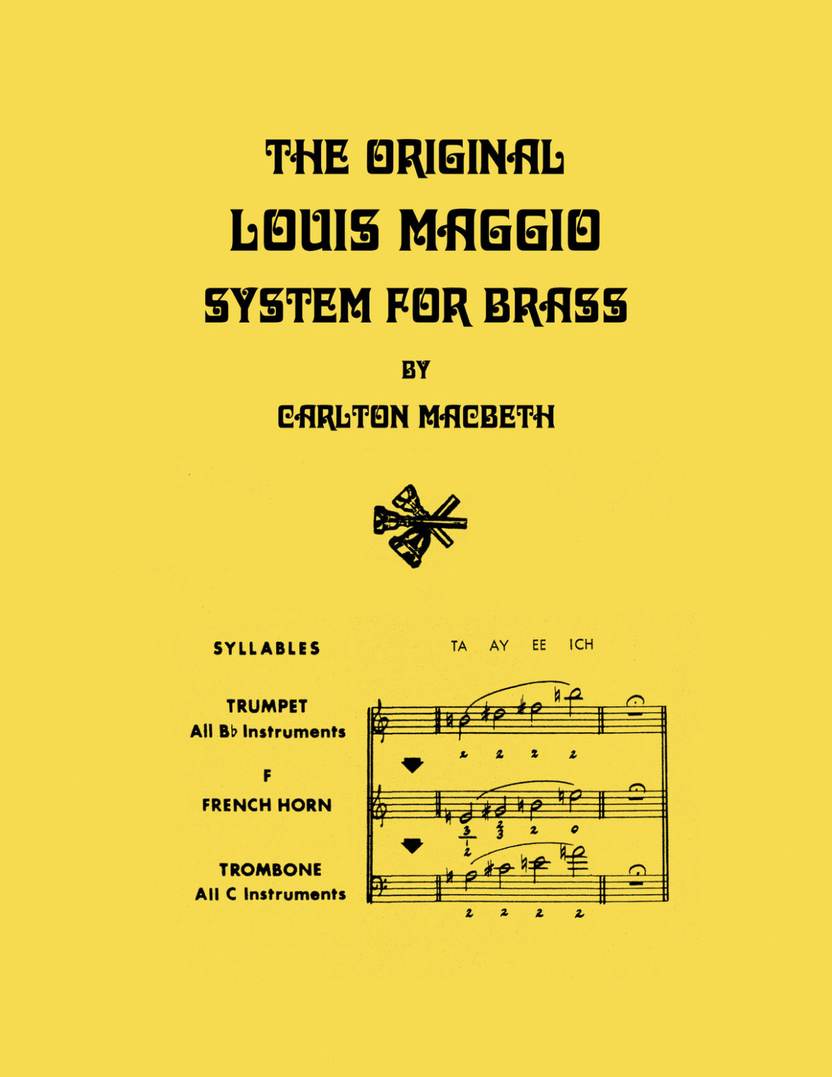 Macbeth, The Original Louis Maggio System for Brass