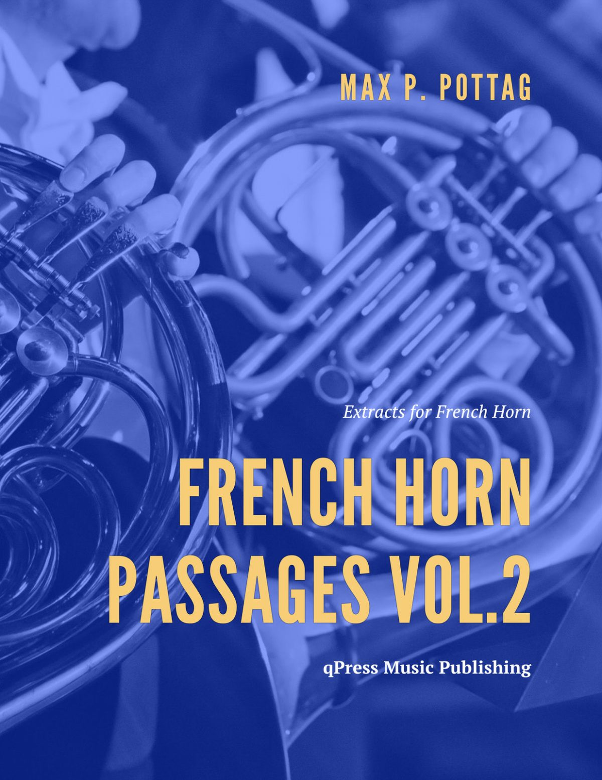 Pottag, French Horn Passages Vol 2