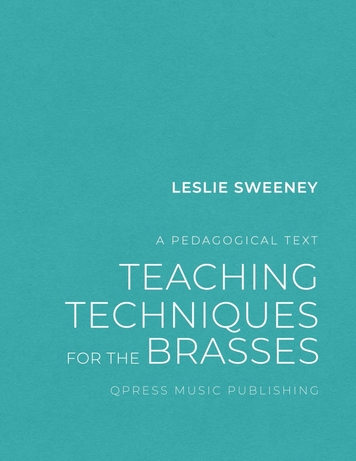 Sweeney, Teaching Techniques for The Brasses-p01