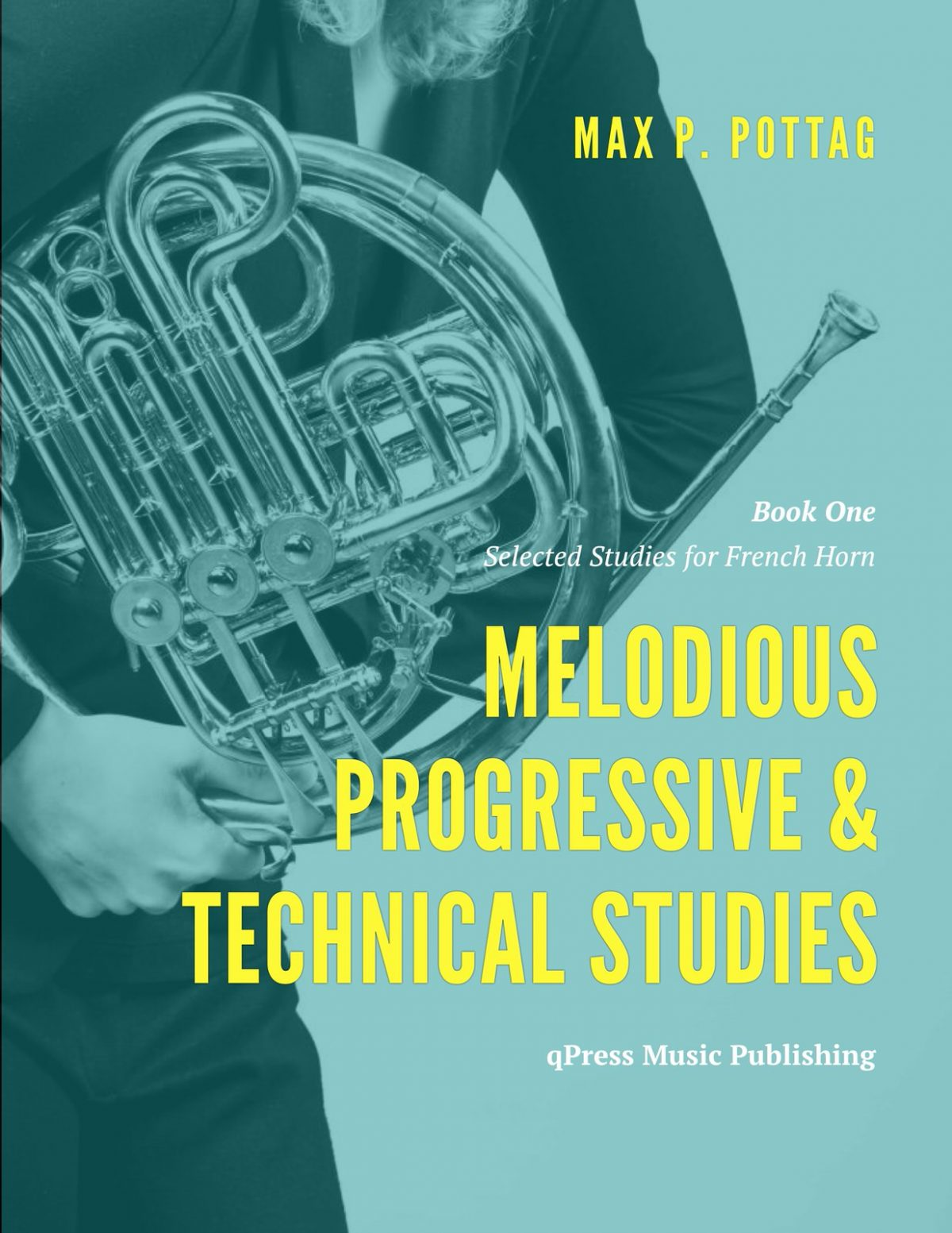 Pottag, Andraud, Selected Melodious Progressive and Technical Studies for French Horn Book 1-p001