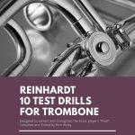 Reinhardt, 10 Test Drills for Trombone-p01