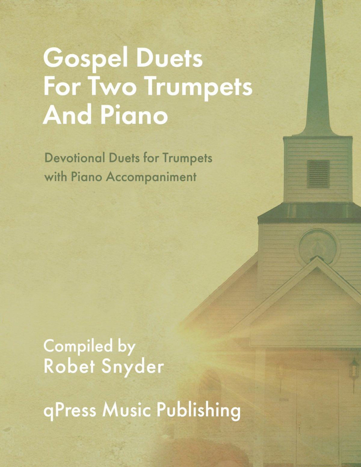 Snyder, Gospel Duets for the Trumpet with Piano Accompaniment-p01