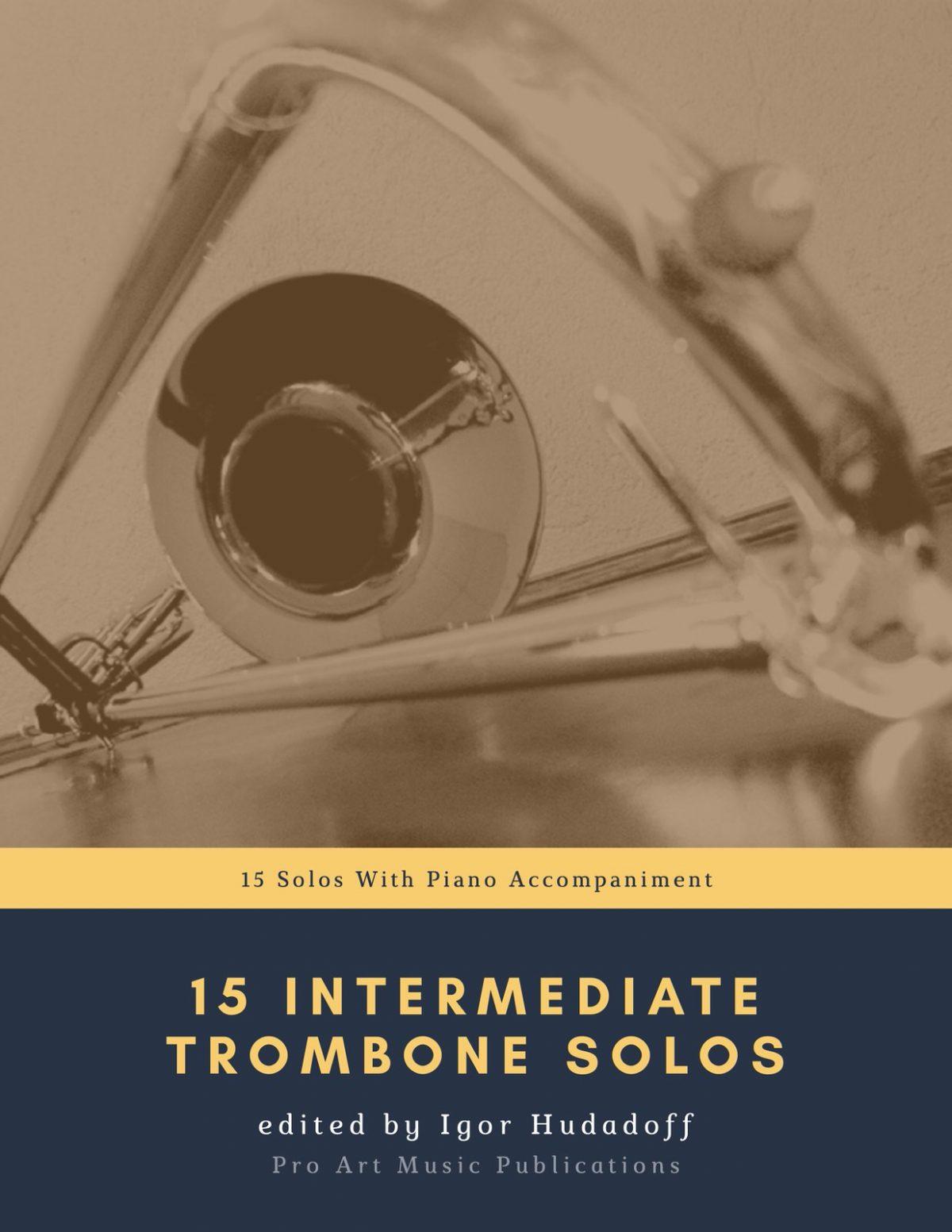 Hudadoff, 15 Intermediate Trombone Solos (Part & Score)-p01