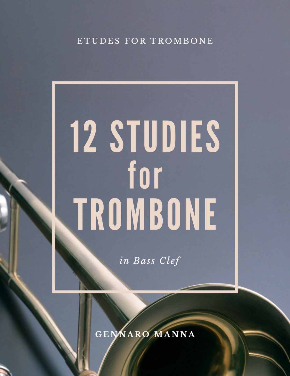 Manna, 12 Studies for Trombone-p01