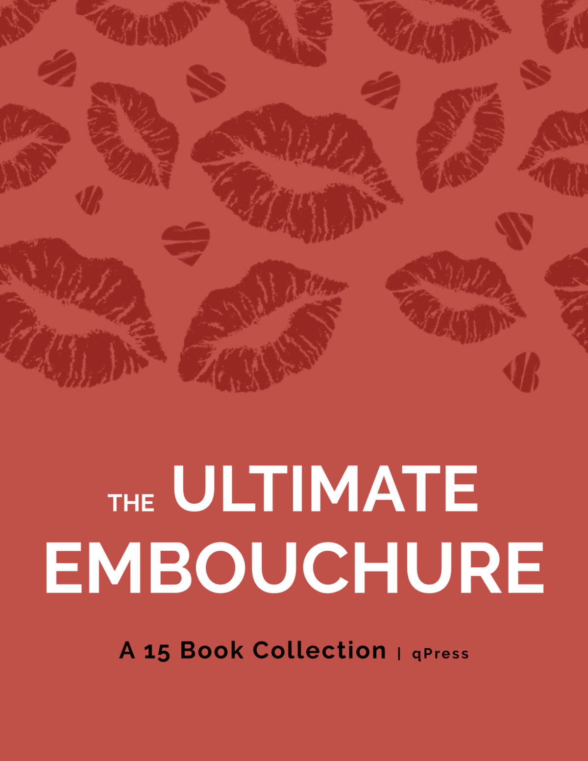 Ultimate Embouchure