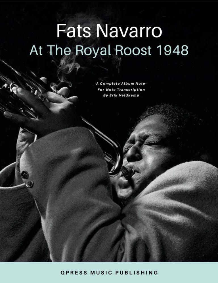 """At the Royal Roost"" Fats Navarro Complete Album Transcription"